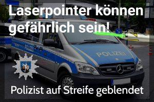 Laiserpointer blendet Polizist