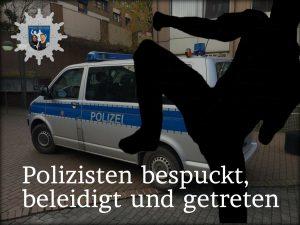 Polizisten bespuckt, beleidigt und getreten