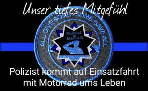 Polizist kommt auf Einsatzfahrt mit Motorrad ums Leben