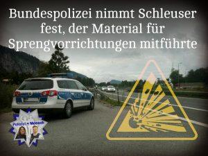 Bundespolizei nimmt Schleuser fest, der Material für Sprengvorrichtungen mitführte