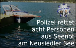 Polizei rettet acht Personen aus Seenot am Neusiedler See