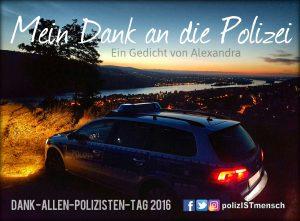 Mein Dank an die Polizei!
