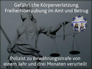 Polizist zu Bewährungsstrafe von einem Jahr und drei Monaten verurteilt