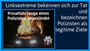 Nach Brandanschlag in Hamburg: Linksextreme bekennen sich zur Tat und bezeichnen Polizisten als legitime Ziele