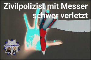 Zivilpolizist mit Messer schwer verletzt