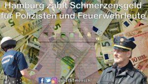 Hamburg zahlt Schmerzensgeld für Polizisten und Feuerwehrleute