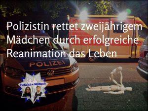 Polizistin rettet zweijährigem Mädchen durch erfolgreiche Reanimation das Leben