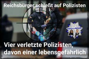 Reichsbürger schießt auf Polizisten, vier werden verletzt, einer davon lebensgefährlich