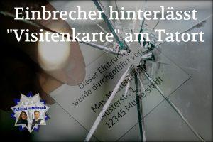 "Einbrecher hinterlässt ""Visitenkarte"" am Tatort"