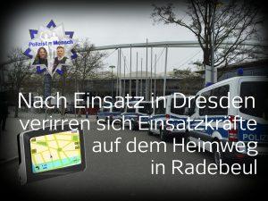 Nach Einsatz in Dresden verirren sich Einsatzkräfte auf dem Heimweg in Radebeul