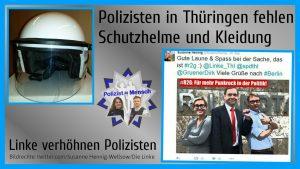 Polizisten in Thüringen fehlen Schutzhelme und Kleidung