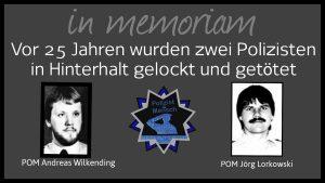 in memoriam: Zwei Polizisten wurden vor 25 Jahren in Hinterhalt gelockt und getötet