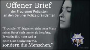 Offener Brief der Ehefrau eines Polizisten an den Berliner Polizeipräsidenten
