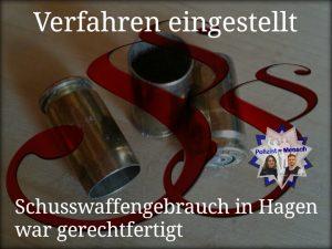 Verfahren eingestellt: Schusswaffengebrauch in Hagen war gerechtfertigt