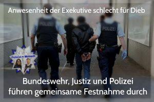 Bundeswehr, Justiz und Polizei führen gemeinsame Festnahme durch