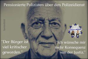 Pensionierte Polizisten über den Polizeidienst
