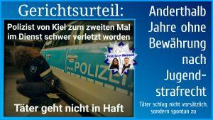 Nach schwerer Attacke auf Kieler Polizisten: Gericht verurteilt den Täter zu anderthalb Jahren Jugendhaft ohne Bewährung