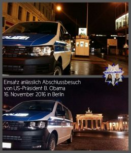 Nachtdienstgruß zum Obama-Einsatz in Berlin