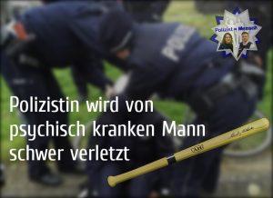 Polizistin wird von psychisch kranken Mann schwer verletzt
