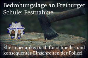 Bedrohungslage an Freiburger Schule: Festnahme