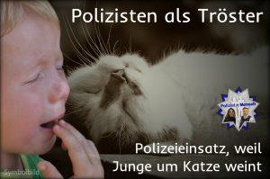 Polizisten als Tröster: Im Einsatz, weil Junge wegen Katze weint