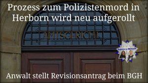 Prozess zum Polizistenmord in Herborn wird neu aufgerollt