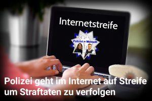 Polizei geht im Internet auf Streife um Straftaten zu verfolgen