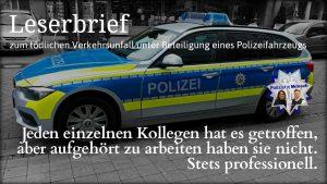 Leserbrief zum tödlichen Verkehrsunfall unter Beteiligung eines Polizeifahrzeugs