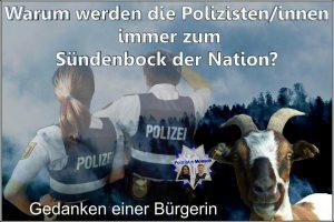 Warum werden die Polizisten/innen immer zum Sündenbock der Nation?