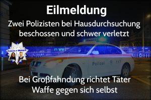 Zwei Polizisten bei Hausdurchsuchung beschossen und schwer verletzt