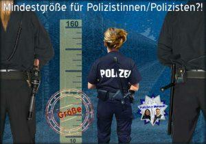 Diskussionsthema: Mindestgröße für Polizistinnen/Polizisten?