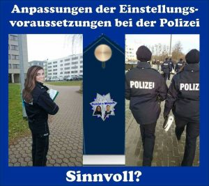 Anpassungen der Einstellungsvoraussetzungen bei der Polizei