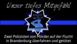 Zwei Polizisten von Mörder auf der Flucht in Brandenburg überfahren und getötet