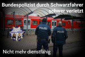 Bundespolizist durch Schwarzfahrer schwer verletzt