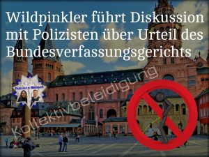 Kollektivbeleidigung: Wildpinkler führt Diskussion mit Polizisten über Urteil des Bundesverfassungsgerichts
