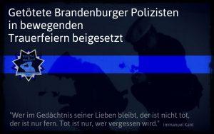 Getötete Brandenburger Polizisten in bewegenden Trauerfeiern beigesetzt
