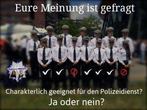 Charakterlich geeignet für den Polizeidienst?