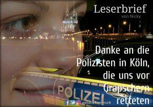 Leserbrief von Nicky: Danke an die Polizisten in Köln, die uns vor Grapschern retteten