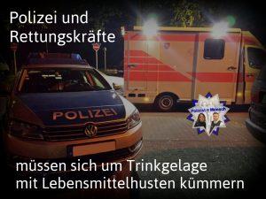 Polizei und Rettungskräfte müssen sich um Trinkgelage mit Lebensmittelhusten kümmern