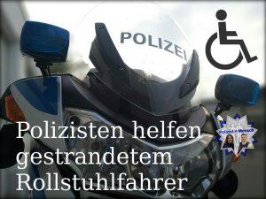 Polizisten helfen gestrandetem Rollstuhlfahrer