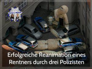 Erfolgreiche Reanimation eines Rentners durch drei Polizisten