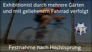 Exhibitionist durch mehrere Gärten und mit geliehenem Fahrrad verfolgt