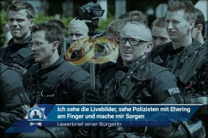 Leserbrief einer Bürgerin: Ich sehe die Livebilder, sehe Polizisten mit Ehering am Finger und mache mir Sorgen