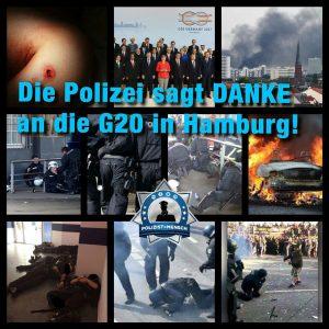 G20 - Meinung eines (bekannten) Polizisten: Die Polizei sagt Danke an die G20 in Hamburg!