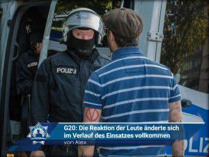 G20: Die Reaktion der Leute änderte sich im Verlauf des Einsatzes vollkommen (von Alex)