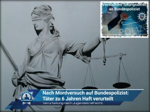 Nach Mordversuch auf Bundespolizist: Täter nach Jugendstrafrecht zu sechs Jahren Haft verurteilt