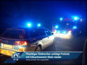 Versuchtes Tötungsdelikt: Flüchtiger Einbrecher schlägt Polizist mit kiloschwerem Stein nieder