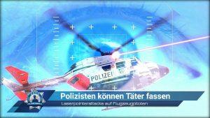 Laserpointerattacke auf Flugzeugpiloten: Polizisten können den Täter fassen