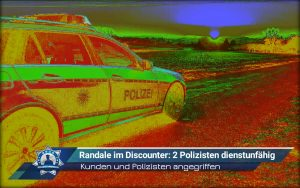Randale im Discounter: Zwei Polizisten dienstunfähig