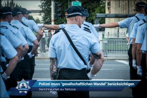 """Gerichtsurteil zu Tattoos: Polizei muss """"gesellschaftlichen Wandel"""" berücksichtigen"""